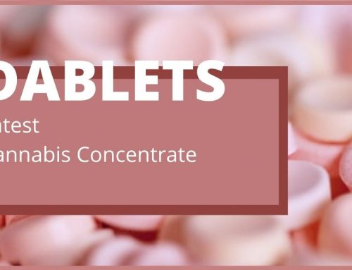 Dablets Are The Latest Cannabis Concentrates