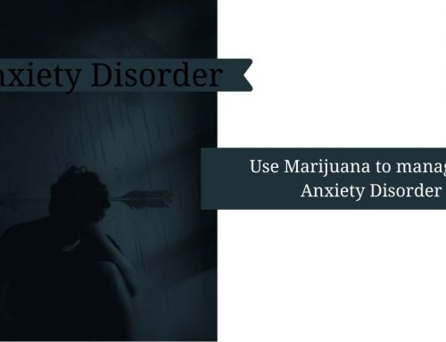 Use Marijuana Treatment For Anxiety Disorders