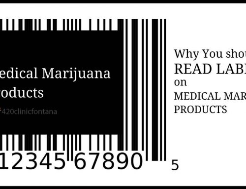 Why Should You Read Labels on Medical Marijuana Products?