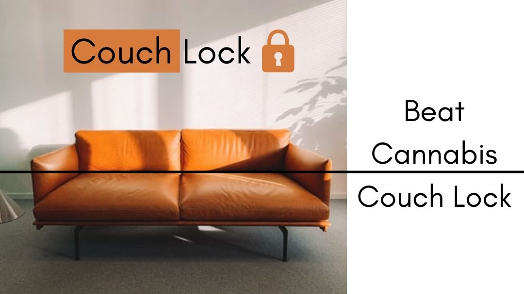 How to Beat Cannabis Couch Lock: A 420 Clinic Guide